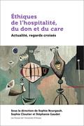 Éthiques de l'hospitalité, du don et du care