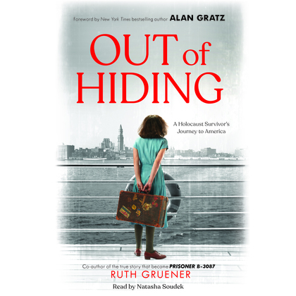 Out of Hiding:A Holocaust Survivor's Journey to America