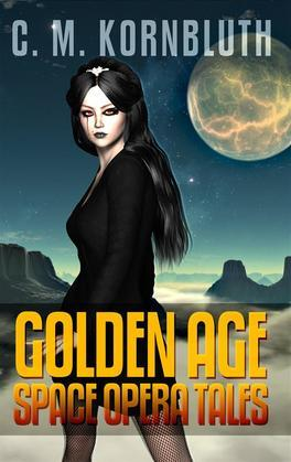C. M. Kornbluth: Golden Age Space Opera Tales