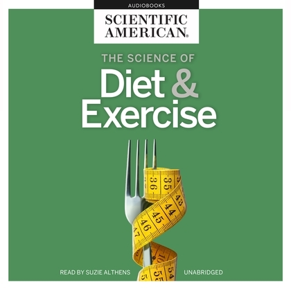 The Science of Diet & Exercise