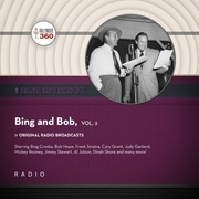 Classic Radio Spotlight: Bing and Bob, Vol. 2