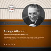 Strange Wills, Vol. 1