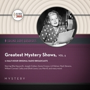 Classic Radio's Greatest Mystery Shows, Vol. 5