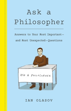 Ask a Philosopher
