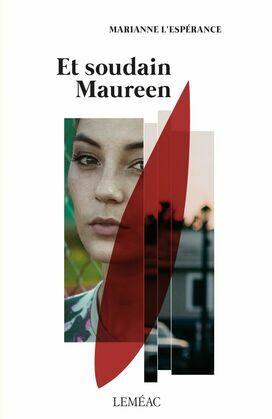 Et soudain Maureen