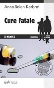 Cure fatale à Nantes