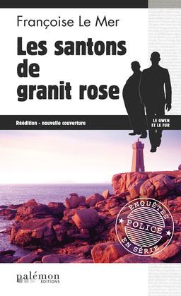 Les Santons de granite rose