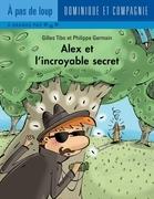 Alex et l'incroyable secret