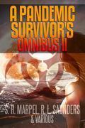 A Pandemic Survivor's Omnibus II