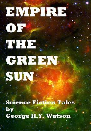 Empire of the Green Sun