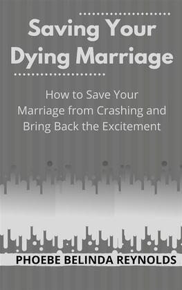Saving Your Dying Marriage