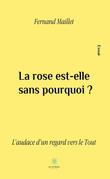 La rose est-elle sans pourquoi?