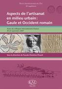 Aspects de l'artisanat en milieu urbain : Gaule et Occident romain