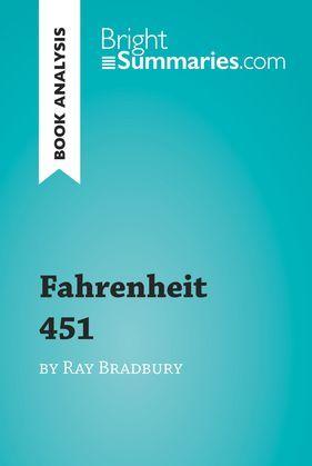 Fahrenheit 451 by Ray Bradbury (Book Analysis)