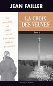 La croix des veuves - Tome 1