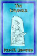 THE KALEVALA - The Epic Poem of Finland