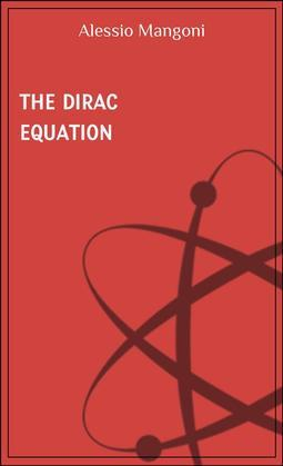 The Dirac equation