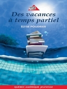 Anouk et Gilligan 01 - Des vacances à temps partiel