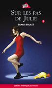 Clara et Julie 03 - Sur les pas de Julie