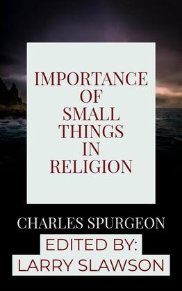 Importance of Small Things in Religion