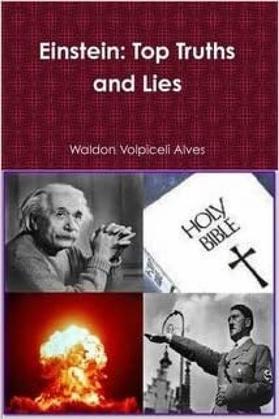 Einstein: Top Truths And Lies