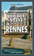 Double peine à Rennes