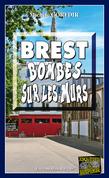 Brest, bombes sur les murs
