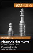 Père riche, père pauvre de Robert Kiyosaki (Book Review)
