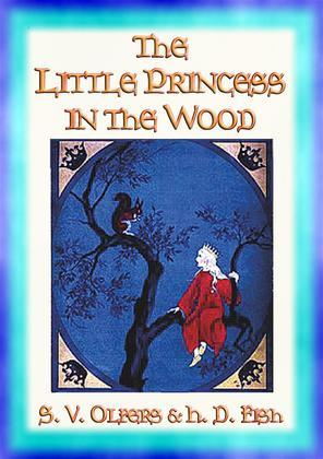 THE LITTLE PRINCESS IN THE WOOD - the Adventures of Princess Rosemary