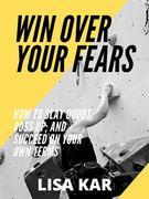 Win Over Your Fears