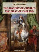 The History of Charles the First of England