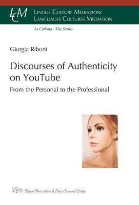 Discourses of Authenticity on YouTube