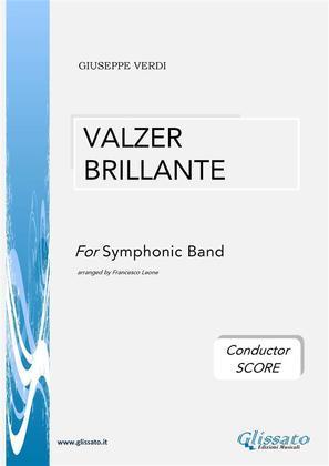 Valzer Brillante - Symphonic Band (conductor score)