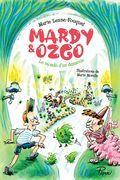 Mardy et Ozgo : Le monde d'en-dessous