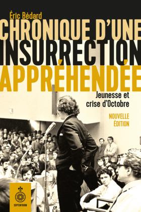 Chronique d'une insurrection appréhendée, nouvelle édition