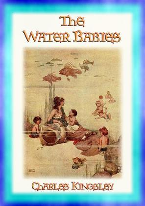 THE WATER BABIES - A Children's Classic
