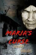 Maria's Curse
