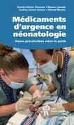 Médicaments d'urgence en néonatologie