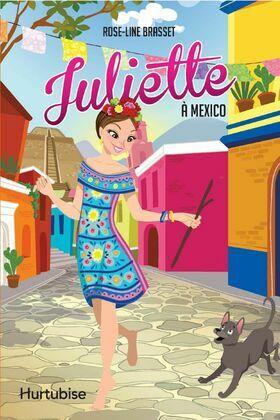 Juliette à Mexico