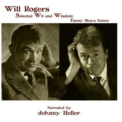 Will Rogers--Selected Wit & Wisdom