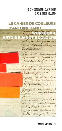 Le cahier de couleurs d'Antoine Janot - Workbook, Antoine Janot's colours