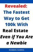 Revealed From A Top Realtor: The Fastest Way To Sell Properties Like Crazy In Real Estate - Even If You Are A Complete Newbie