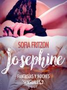 Josephine: Fantasías y Noches Sensuales 2