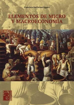 Elementos de micro y macroeconomía