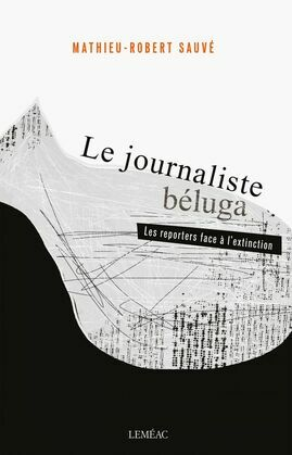Le journaliste béluga