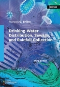 Drinking-Water Distribution, Sewage, and Rainfall Collection, Third Edition