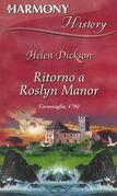 Ritorno a Roslyn Manor