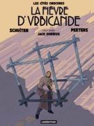 Les Cités obscures - La Fièvre d'Urbicande (édition couleur)