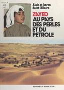 Zayed au pays des perles et du pétrole