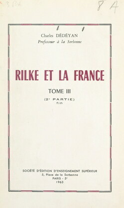 Rilke et la France (3). Deuxième partie : L'image de la France dans l'œuvre de Rilke